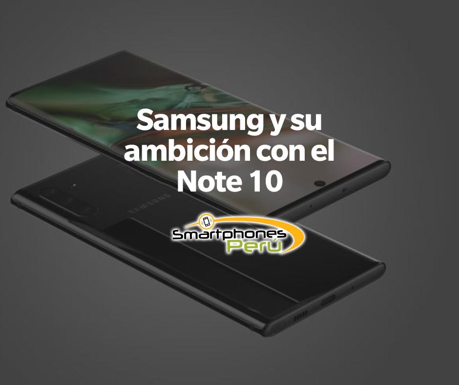 Samsung-y-su-ambicion-con-el-Note-10-principal-Smartphonesperu-venta-de-celulares-y-servicio-tecnico