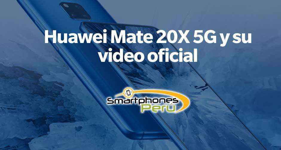 huawei-mate-20x-y-su-video-oficial-principal-Smartphonesperu-venta-de-celulares-y-servicio-tecnico
