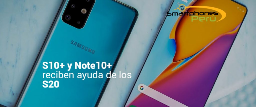 S10+-y-Note10+-reciben-ayuda-de-los-S20