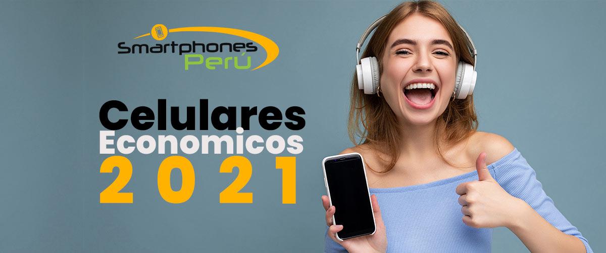 celulares economicos 2021 smartphones peru oferta de celulares y servicio tecnico
